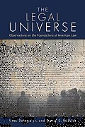 The Legal Universe: Observations of the Foundations of American Law
