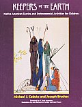 Keepers of the Earth Native American Stories & Environmental Activities for Children