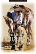 Twilight of the Tenderfoot A Western Memoir