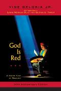 God Is Red A Native View of Religion 30th Anniversary Edition