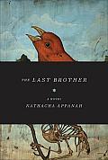 The Last Brother: A Novel