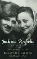Jack & Rochelle A Holocaust Story Of Lov
