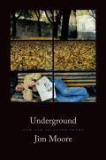 Underground New & Selected Poems