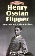 Henry Ossian Flipper West Points First Black Graduate