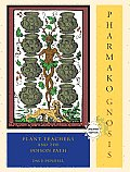 Pharmako Gnosis Plant Teachers & the Poison Path Revised & Updated