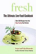 Fresh: The Ultimate Live-Food Cookbook