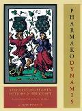 Pharmako Dynamis Stimulating Plants Potions & Herbcraft