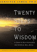 Twenty Steps to Wisdom: Exploring, Learning, Making Friends, and Pretending