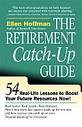 Retirement Catch Up Guide 54 Real Life Lessons to Boost Your Retirement Resources Now