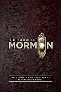 Book of Mormon The Complete Book & Lyrics of the Broadway Musical