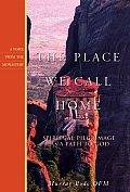 Place We Call Home Spiritual Pilgrimage as a Path to God