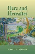 Here and Hereafter: Poems