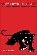 Showdown in Desire: The Black Panthers Take a Stand in New Orleans