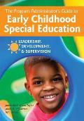 Providing Leadership For Early Childhood Special Education