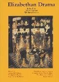 Elizabethan Drama Eight Plays