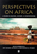 Perspectives On Africa A Reader In Culture History & Representation