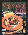 Vegetarian Grill 200 Recipes For Inspire