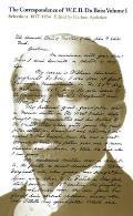 The Correspondence of W.E.B. Du Bois, Volume I: Selections, 1877-1934