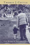 Sense Of Self The Work Of Affirmation