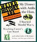 Weird History 101