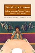Milk Of Almonds Italian American Women