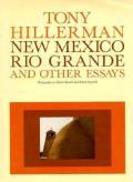 New Mexico Rio Grande & Other Essays