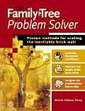 Family Tree Problem Solver Proven Methods for Scaling the Inevitable Brick Wall