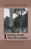 Echoes From The Oil Country Volume 1 1900 01