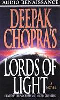 Deepak Chopras Lords Of Light