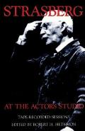 Strasberg at the Actors Studio Tape Recorded Sessions