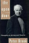 Open Door Thoughts On Acting & Theatre
