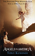 Angels in America a Gay Fantasia on National Themes Part One Millennium Approaches Part Two Perestroika