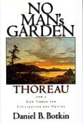 No Mans Garden Thoreau & A New Vision