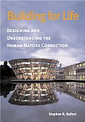 Building for Life: Designing and Understanding the Human-Nature Connection