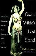 Oscar Wildes Last Stand