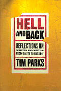 Hell & Back Reflections on Writers & Writing from Dante to Rushdie