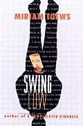 Swing Low A Life