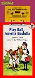 Play Ball Amelia Bedelia Book & Tape With Book