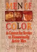 Men of Color: A Context for Service to Homosexually Active Men