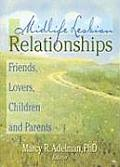 Midlife Lesbian Relationships: Friends, Lovers, Children and Parents