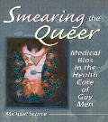 Smearing The Queer