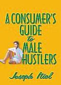 Consumers Guide To Male Hustlers