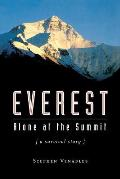 Everest Alone at the Summit a Survival Story