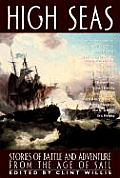 High Seas Stories of Life & Death from the Age of Sail