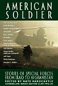 American Soldier Stories of Special Forces from Iraq to Afghanistan