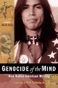 Genocide of the Mind New Native American Writing