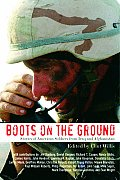 Boots on the Ground Stories of American Soldiers from Iraq & Afghanistan