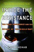Inside The Resistance The Iraqi Insurge
