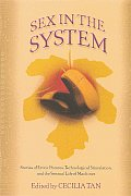 Sex In The System Stories Of Erotic Futu