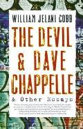 Devil & Dave Chappelle & Other Essays